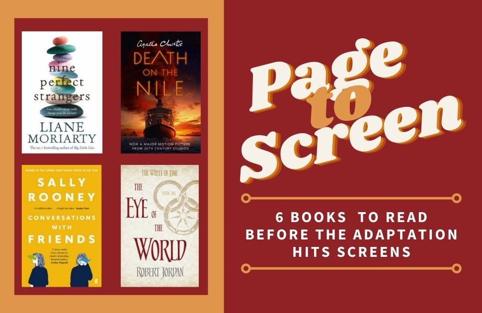 6 Books to Read Before They Hit the Screen