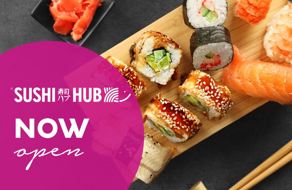 Sushi Hub Now Open