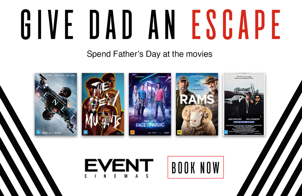 Spoil Dad this Father's Day at Event Cinemas