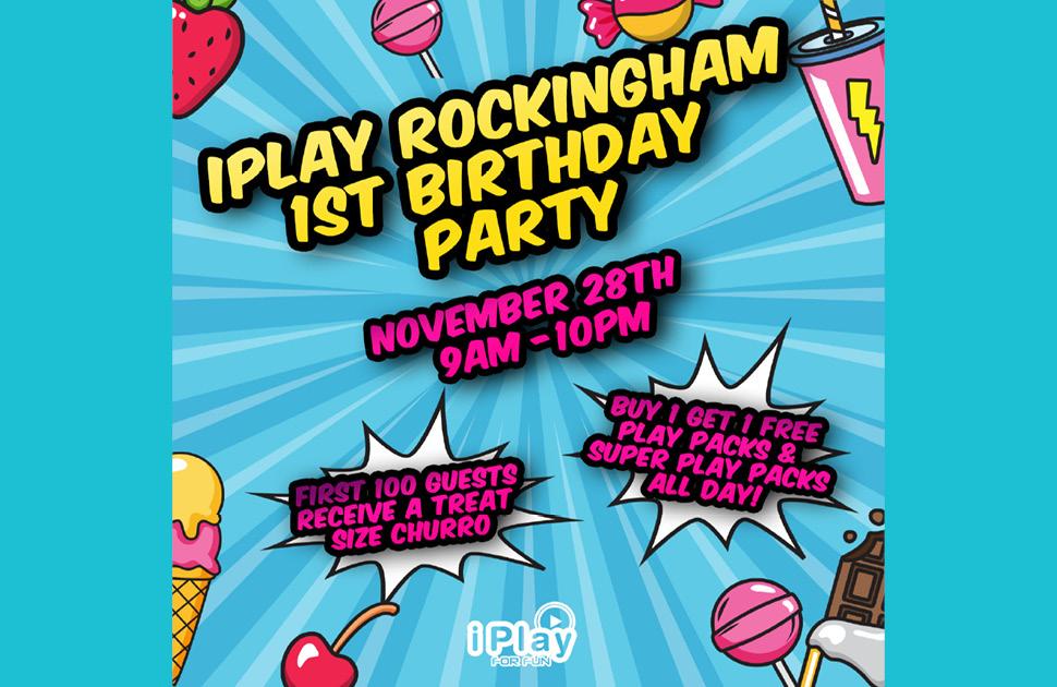 iPlay Rockingham's First Birtday