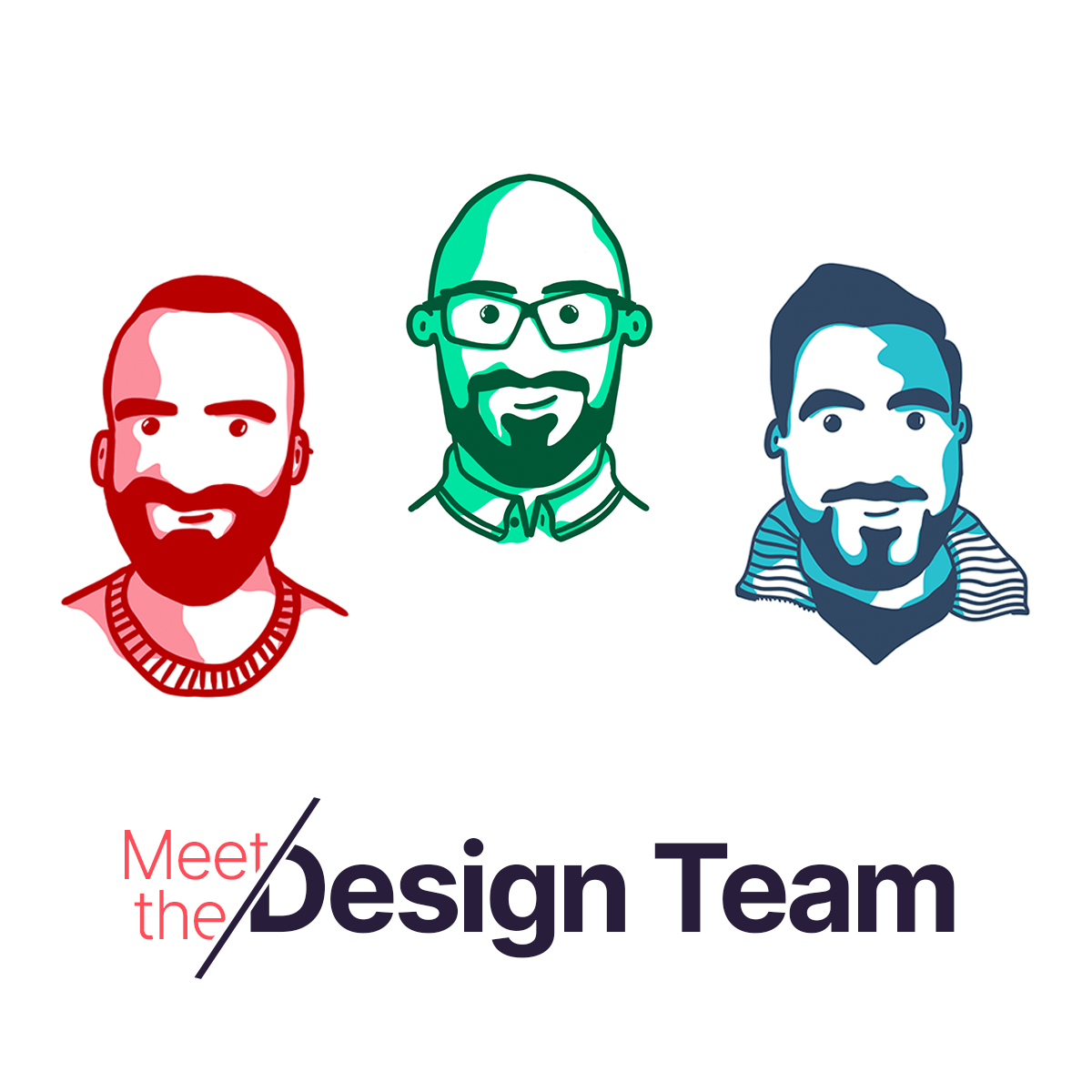 All tech companies need a design team. Say hello to ours…