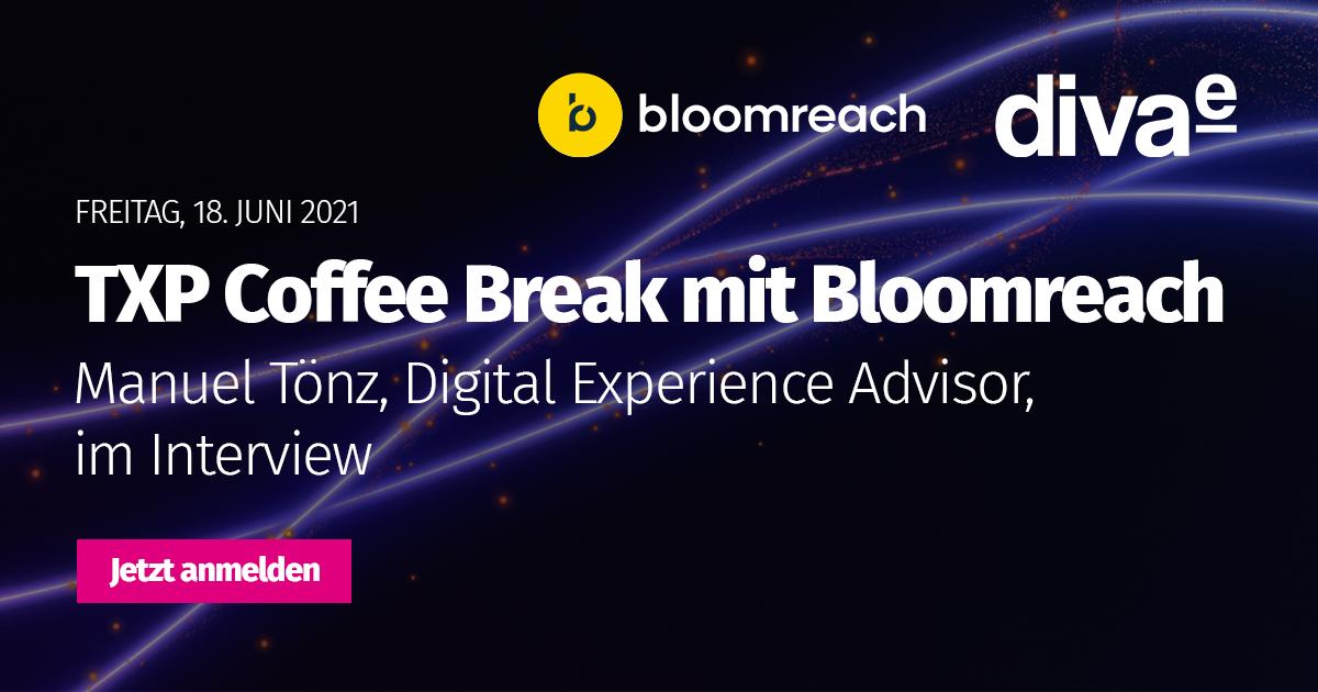 TXP Coffee Break mit Bloomreach