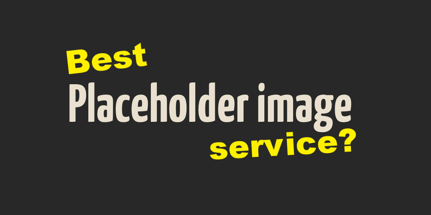 20+ of the best image placeholder services on the web 2019