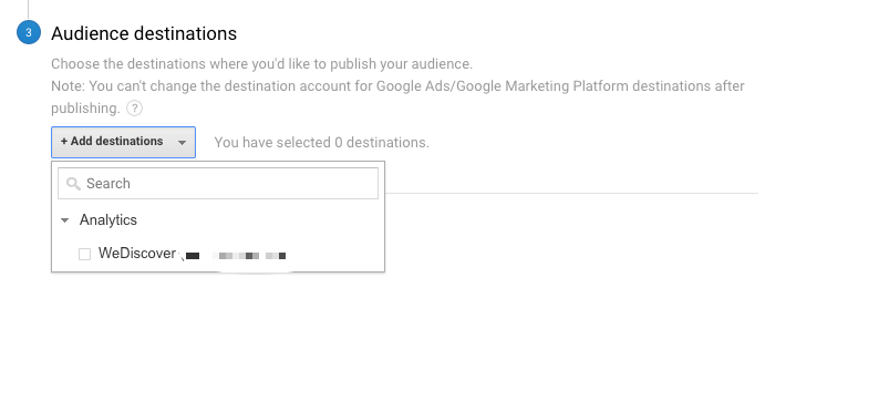 Google Analytics Create Audiences Choose Destination - WeDiscover, Paid Search Marketing Agency London
