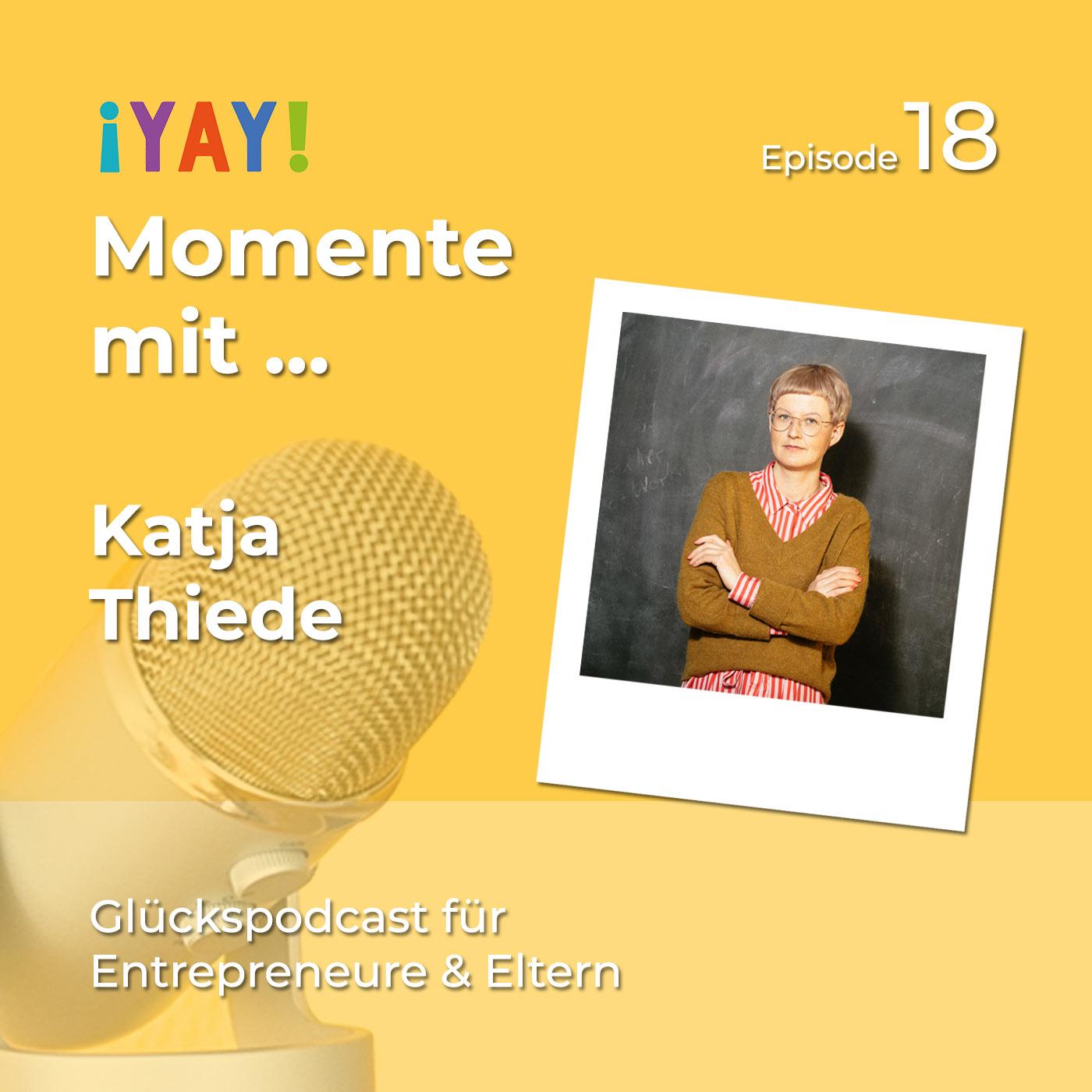 Yay-Momente mit CoWorking Space-Gründerin Katja Thiede