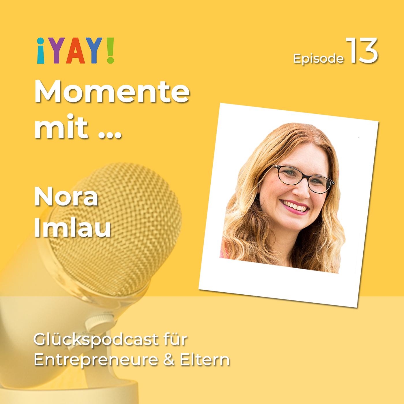 Episode 13: Yay-Momente mit... Nora Imlau