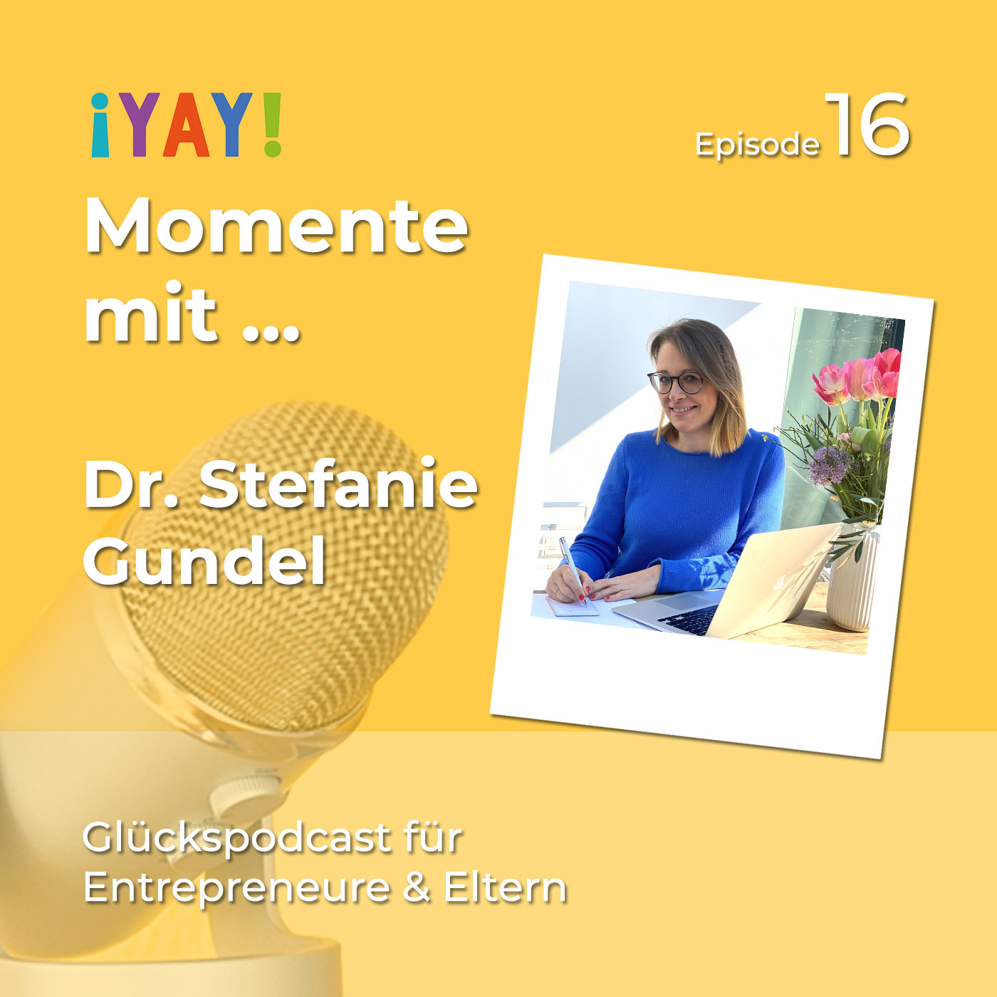 Yay-Momente mit ... Dr. Stefanie Gundel