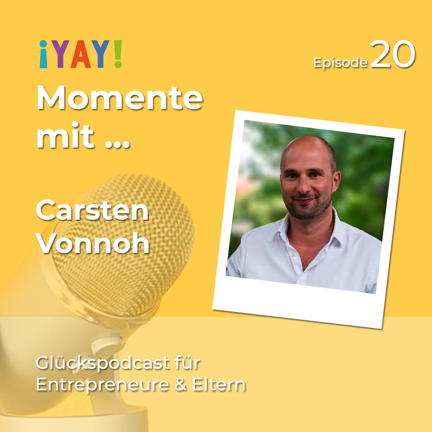 Yay-Momente mit ... Carsten Vonnoh von: Väter in Verantwortung