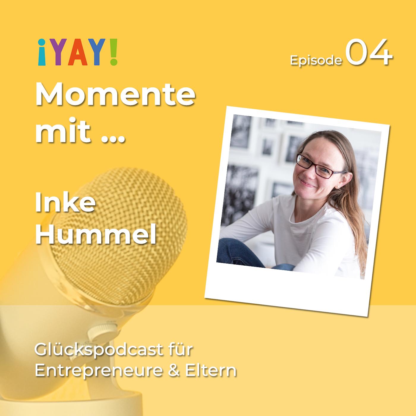 Episode 04: Yay-Momente mit... Inke Hummel