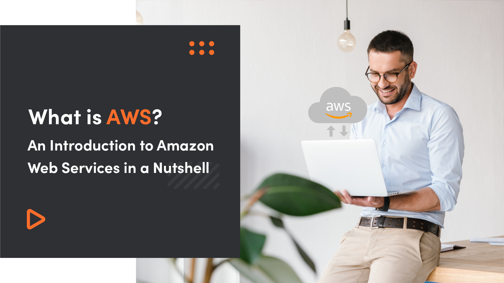 What Is AWS? An Introduction To Amazon Web Services In A Nutshell