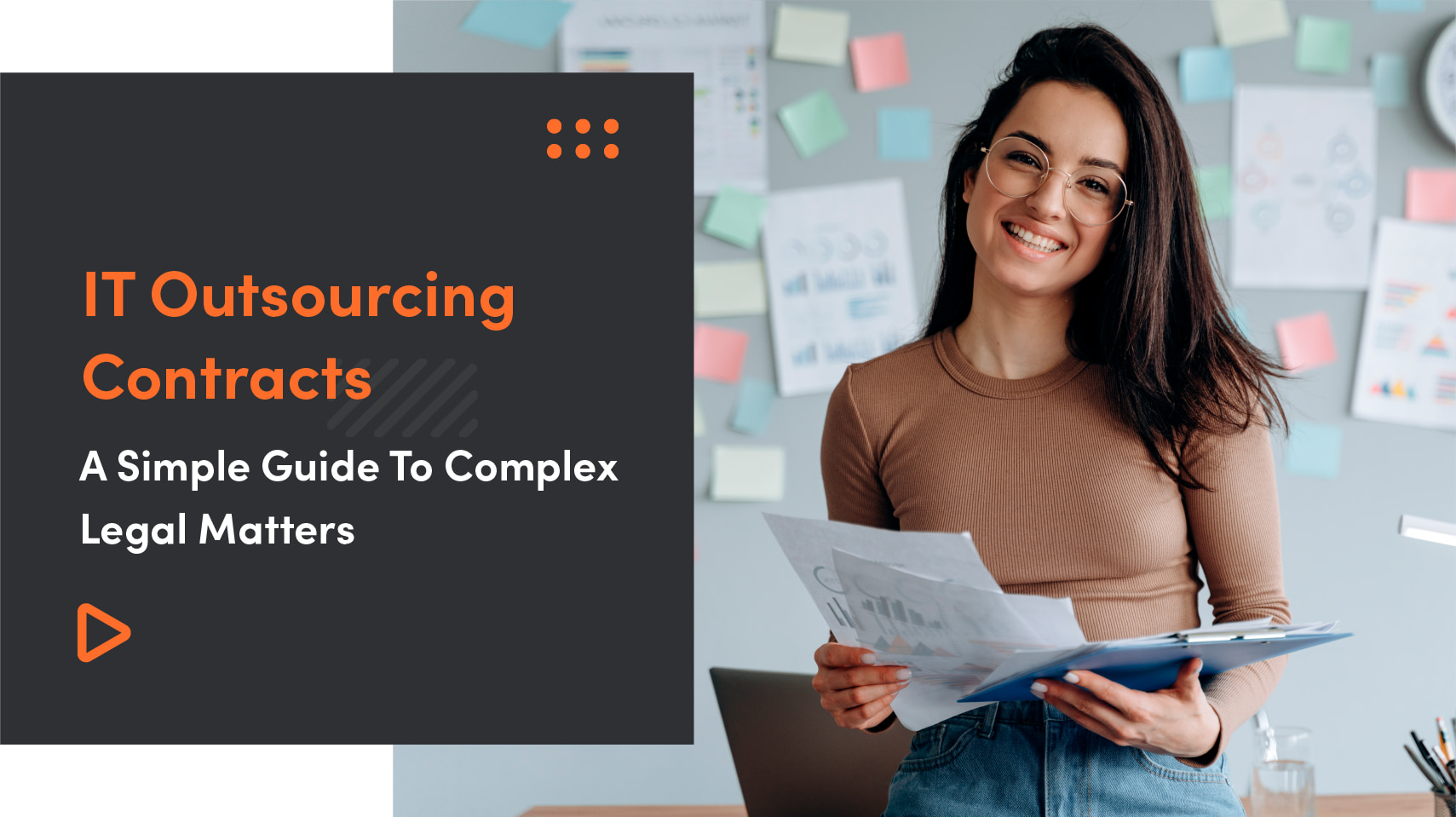 IT Outsourcing Contracts | A Simple Guide To Complex Legal Matters
