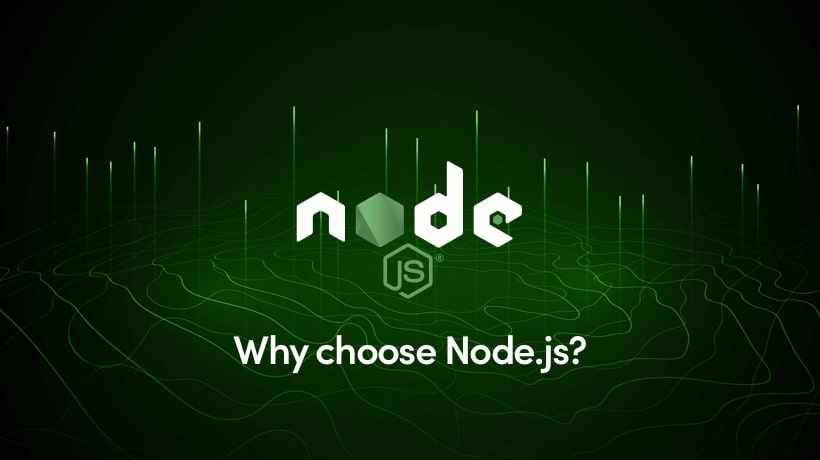 Why Choose Node.js?