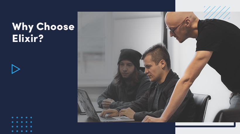 Why Choose Elixir For Your Next Software Development Project?