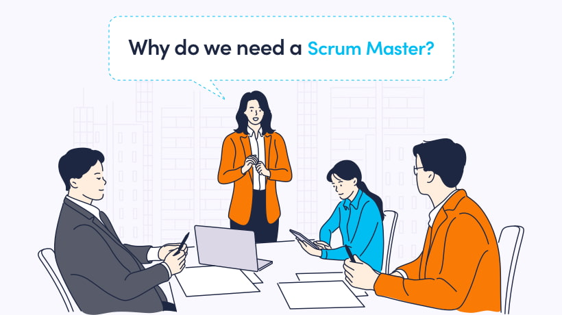 Why Do You Need A Scrum Master? A Report From The Battlefield