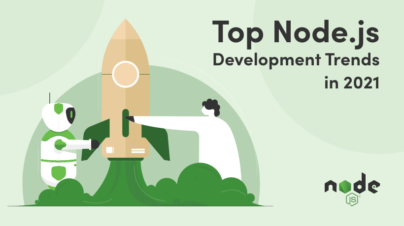 Top trends in Node.js to Watch in 2021