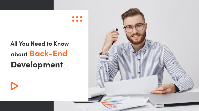All You Need To Know About Back-End Development