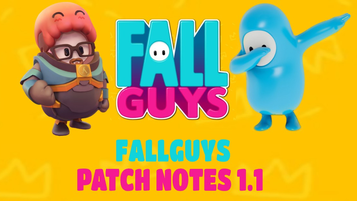 Fall Guys Patch Notes 1.1