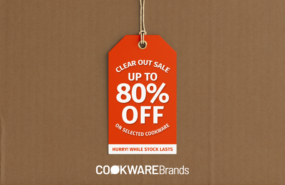 Cookware Brands Clear Out Sale